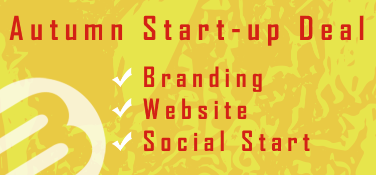 Autumn Start-Up Deal: Brand, Social and Website Offer